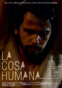 Cartel del filme La cosa humana, de Gerardo Chijona.